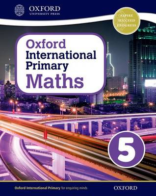 Oxford International Primary Maths: Stage 5: Age 9-10: Student Workbook 5 by Caroline Clissold, Linda Glithro, Janet Rees, Cherri Moseley