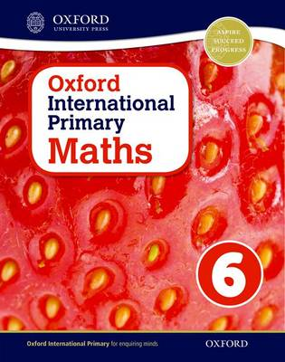 Oxford International Primary Maths: Stage 6: Age 10 -11: Student Workbook 6 by Caroline Clissold, Linda Glithro, Janet Rees, Cherri Moseley