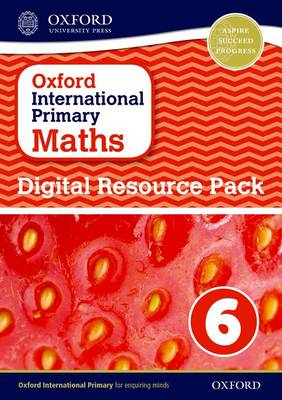 Oxford International Primary Maths: Digital Resource Pack 6 by