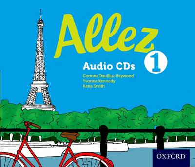 Allez: Audio CD Pack 1 by Corinne Dzuilha-Heywood, Yvonne Kennedy, Katie Smith