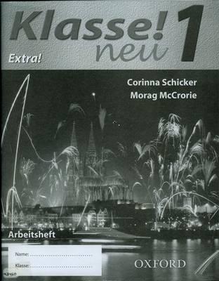 Klasse! Neu Workbook Higher by Corinna Schicker, Morag McCrorie