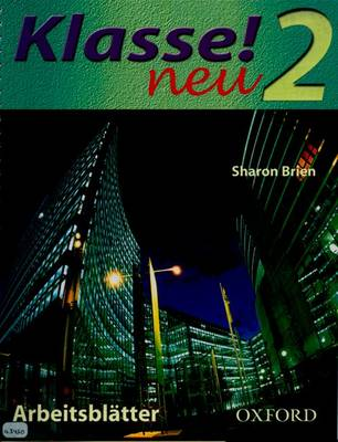 Klasse! Neu: Part 2: Copymasters by Sharon Brien, Corinna Schicker, Morag McCrorie