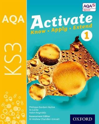 AQA Activate for KS3 Student Book 1 by Philippa Gardom-Hulme, Jo Locke, Helen Reynolds