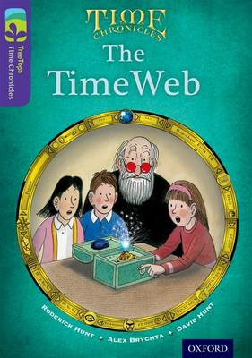Oxford Reading Tree TreeTops Time Chronicles: Level 11: The TimeWeb by Roderick Hunt