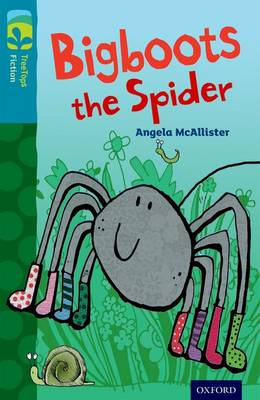 Oxford Reading Tree Treetops Fiction: Level 9 More Pack A: Bigboots the Spider by Angela McAllister