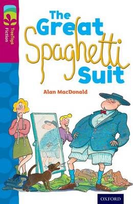 Oxford Reading Tree TreeTops Fiction: Level 10 More Pack A: The Great Spaghetti Suit by Alan MacDonald