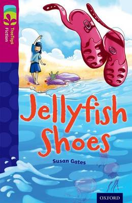 Oxford Reading Tree TreeTops Fiction: Level 10 More Pack A: Jellyfish Shoes by Susan Gates
