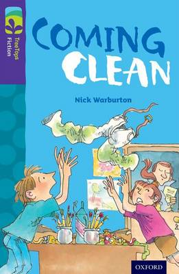 Oxford Reading Tree TreeTops Fiction: Level 11: Coming Clean by Nick Warburton