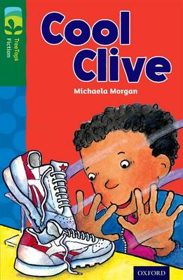 Oxford Reading Tree Treetops Fiction: Level 12: Cool Clive by Michaela Morgan