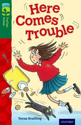 Oxford Reading Tree TreeTops Fiction: Level 12 More Pack A: Here Comes Trouble by Tessa Krailing