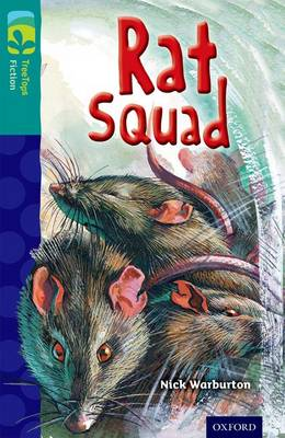 Oxford Reading Tree TreeTops Fiction: Level 16 More Pack A: Rat Squad by Nick Warburton