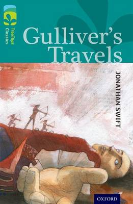 Oxford Reading Tree Treetops Classics: Level 16: Gulliver's Travels by Jonathan Swift, Sally Prue