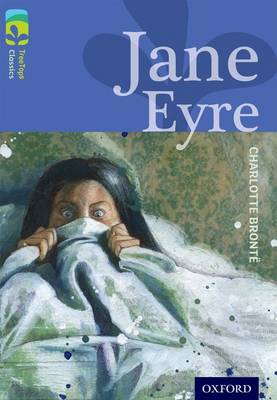 Oxford Reading Tree Treetops Classics: Level 17: Jane Eyre by Charlotte Bronte, Margaret McAllister