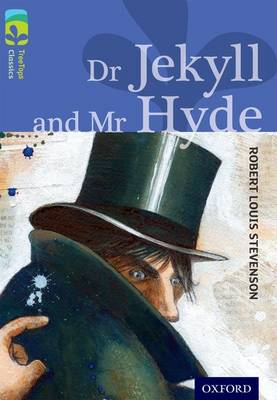 Oxford Reading Tree Treetops Classics: Level 17 More Pack A: Dr Jekyll and Mr Hyde by Robert Louis Stevenson, Alan MacDonald