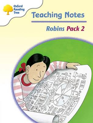 Oxford Reading Tree: Levels 6-10: Robins: Teaching Notes Pack 2 by Jo Apperley