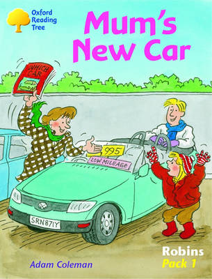 Oxford Reading Tree: Robins: Pack 1: Mum's New Car by Adam Coleman