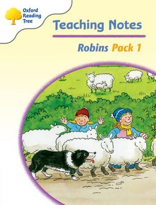 Oxford Reading Tree: Level 6-10: Robins: Teaching Notes Pack 1 by Jo Apperley