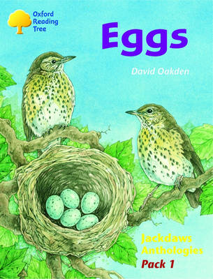 Oxford Reading Tree: Levels 8-11: Jackdaws: Pack 1: Eggs by Adam Coleman, David Oakden, Mike Poulton