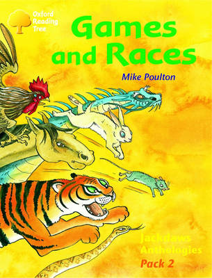 Oxford Reading Tree: Levels 8-11: Jackdaws: Pack 2: Games and Races by Mike Poulton