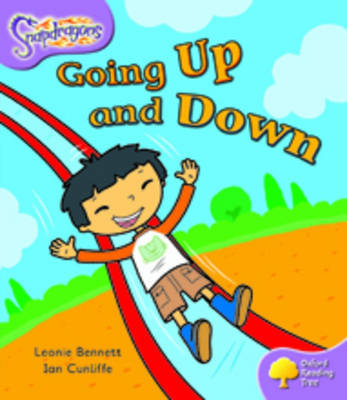 Oxford Reading Tree: Level 1+: Snapdragons: Going Up and Down by Leonie Bennett