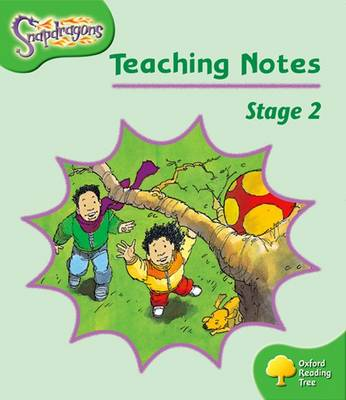 Oxford Reading Tree: Level 2: Snapdragons: Teaching Notes by Shirley Bickler, Gill Howell