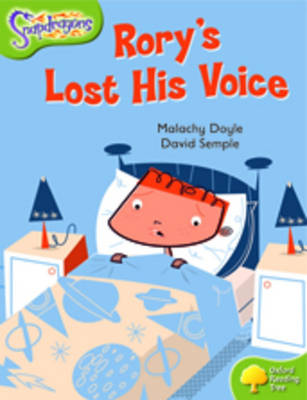Oxford Reading Tree: Level 7: Snapdragons: Rory's Lost His Voice by Malachy Doyle