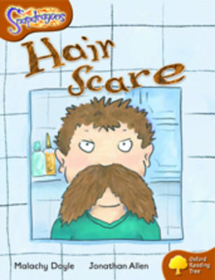 Oxford Reading Tree: Level 8: Snapdragons: Hair Scare by Malachy Doyle