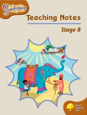 Oxford Reading Tree: Level 8: Snapdragons: Teaching Notes by Shirley Bickler, Gill Howell