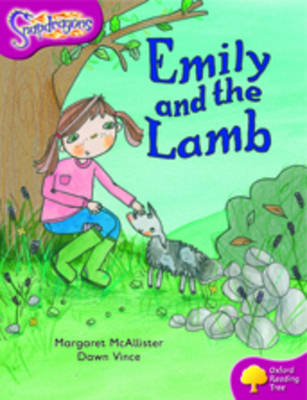 Oxford Reading Tree: Level 10: Snapdragons: Emily and the Lamb by Margi McAllister