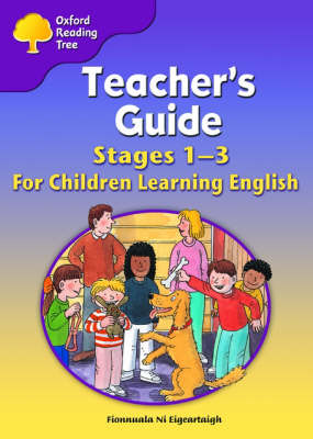 Oxford Reading Tree: Levels 1-3: Teacher's Guide for Children Learning English (Export Edition) by Fionnuala Ni Eigeartaigh