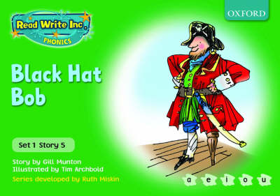 Read Write Inc. Phonics: Green Set 1 Storybooks: Black Hat Bob by Gill Munton, Ruth Miskin