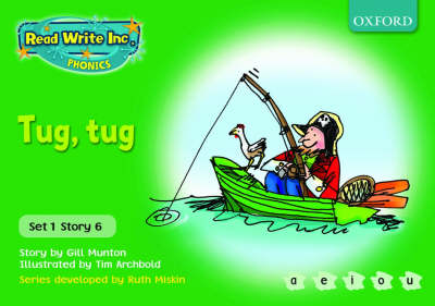 Read Write Inc. Phonics: Green Set 1 Storybooks: Tug, Tug by Gill Munton, Ruth Miskin