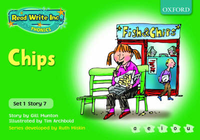 Read Write Inc. Phonics: Green Set 1 Storybooks: Chips by Gill Munton, Ruth Miskin