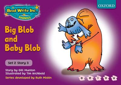 Read Write Inc. Phonics: Purple Set 2 Storybooks: Big Blob and Baby Blob by Gill Munton, Ruth Miskin