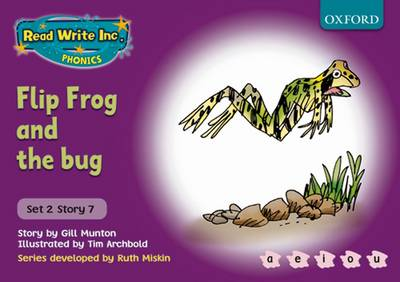 Read Write Inc. Phonics: Purple Set 2 Storybooks: Flip Frog and the Bug by Gill Munton, Ruth Miskin