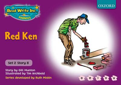 Read Write Inc. Phonics: Purple Set 2 Storybooks: Red Ken by Ruth Munton, Ruth Miskin