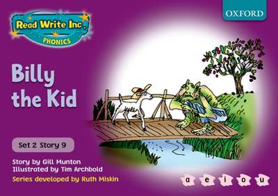 Read Write Inc. Phonics: Purple Set 2 Storybooks: Billy the Kid by Gill Munton, Ruth Miskin