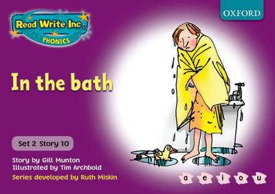 Read Write Inc. Phonics: Purple Set 2 Storybooks: In the Bath by Gill Munton, Ruth Miskin