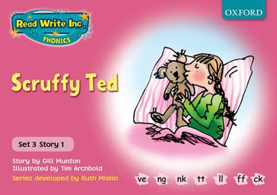 Read Write Inc. Phonics: Pink Set 3 Storybooks: Scruffy Ted by Gill Munton, Ruth Miskin
