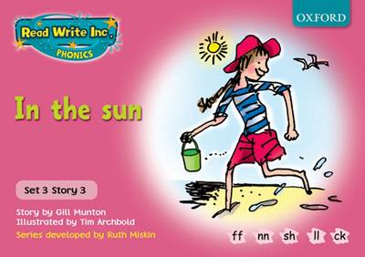 Read Write Inc. Phonics: Pink Set 3 Storybooks: In the Sun by Gill Munton, Ruth Miskin
