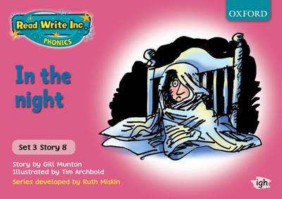 Read Write Inc. Phonics: Pink Set 3 Storybooks: In the Night by Gill Munton, Ruth Miskin