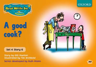 Read Write Inc. Phonics: Orange Set 4 Storybooks: A Good Cook? by Gill Munton, Ruth Miskin