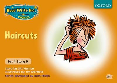 Read Write Inc. Phonics: Orange Set 4 Storybooks: Haircuts by Gill Munton, Ruth Miskin