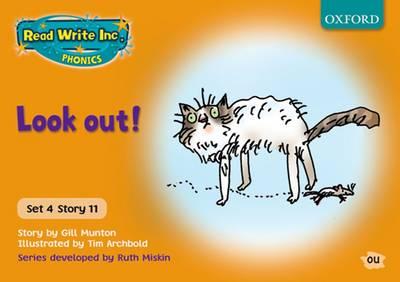 Read Write Inc. Phonics: Orange Set 4 Storybooks: Look Out! by Gill Munton, Ruth Miskin