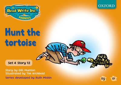 Read Write Inc. Phonics: Orange Set 4 Storybooks: Hunt the Tortoise by Gill Munton, Ruth Miskin