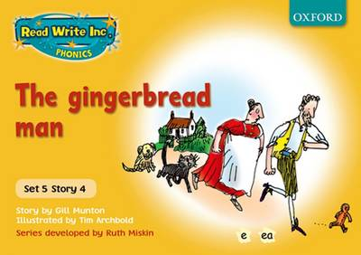 Read Write Inc. Phonics: Yellow Set 5 Storybooks: The Gingerbread Man by Gill Munton, Ruth Miskin