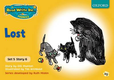 Read Write Inc. Phonics: Yellow Set 5 Storybooks: Lost by Gill Munton, Ruth Miskin