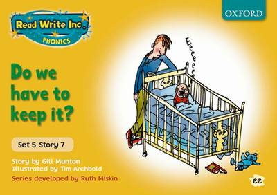 Read Write Inc. Phonics: Yellow Set 5 Storybooks: Do We Have to Keep It? by Gill Munton, Ruth Miskin