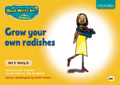 Read Write Inc. Phonics: Yellow Set 5 Storybooks: Grow Your Own Radishes by Gill Munton, Ruth Miskin