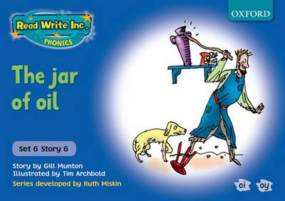 Read Write Inc. Phonics: Blue Set 6 Storybooks: The Jar of Oil by Gill Munton, Ruth Miskin
